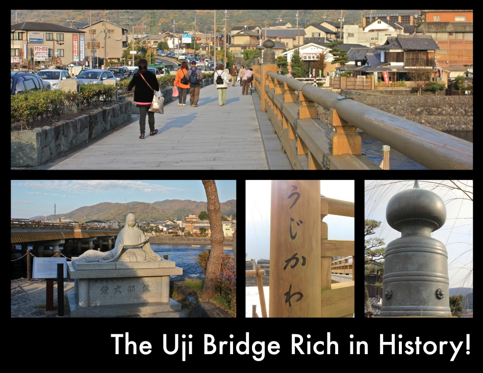 The Uji Bridge Rich in History!